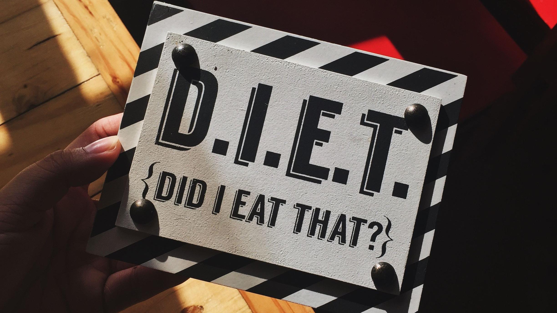 D.I.E.T. DID I EAT THAT?